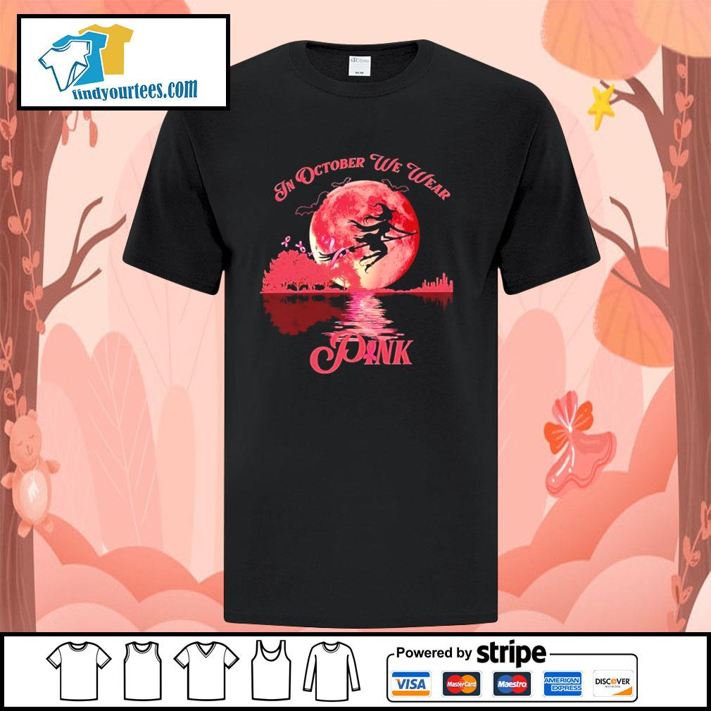Breast Cancer Witch in october we wear pink Halloween shirt