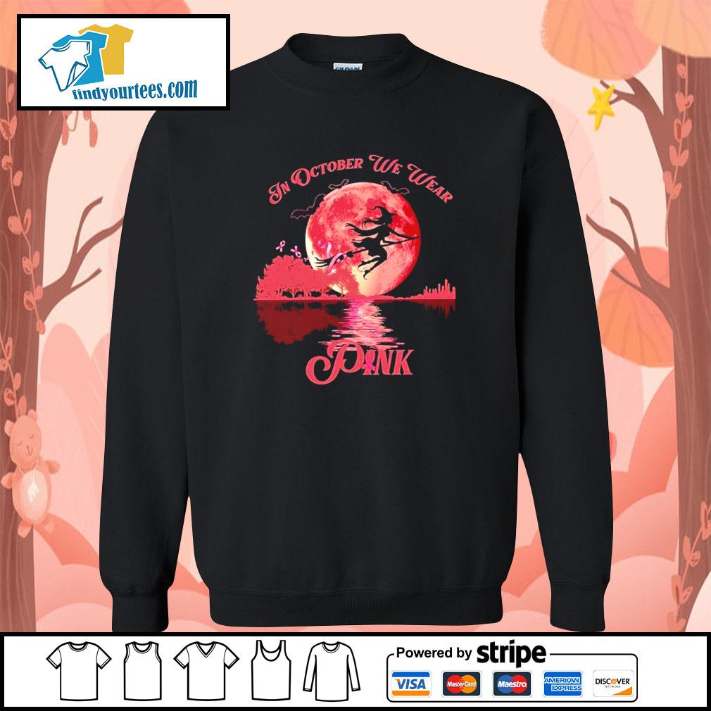 Breast Cancer Witch in october we wear pink Halloween s Sweater