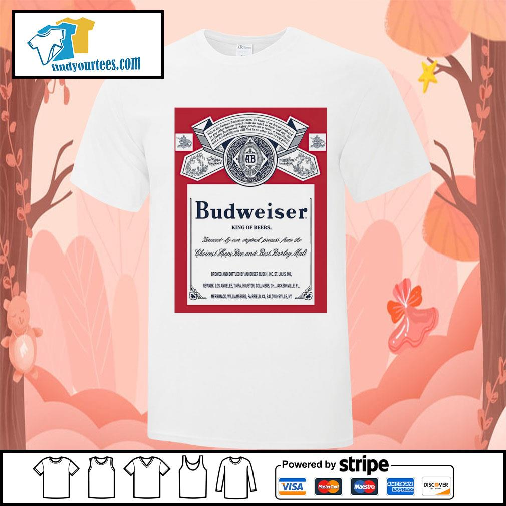 Budweiser King of beers shirt