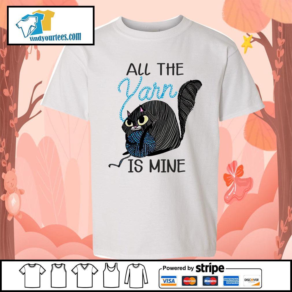Cat All the Yarn is mine s Kid-T-shirt