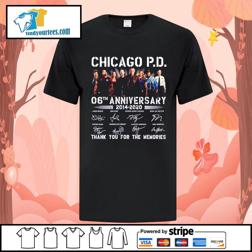 Chicago P.D 06th anniversary 2014 2020 thank you for the memories shirt