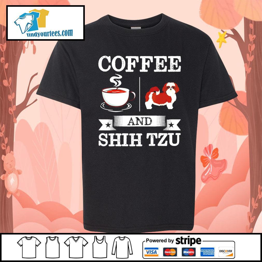 Coffee and Shih Tzu s Kid-T-shirt