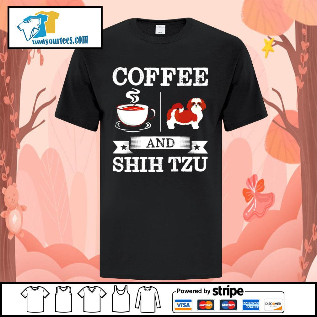 Coffee and Shih Tzu shirt