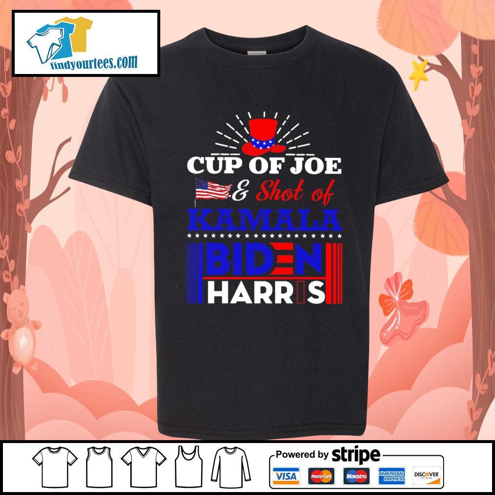 Cup of Joe and shot of Kamala Biden Harris s Kid-T-shirt