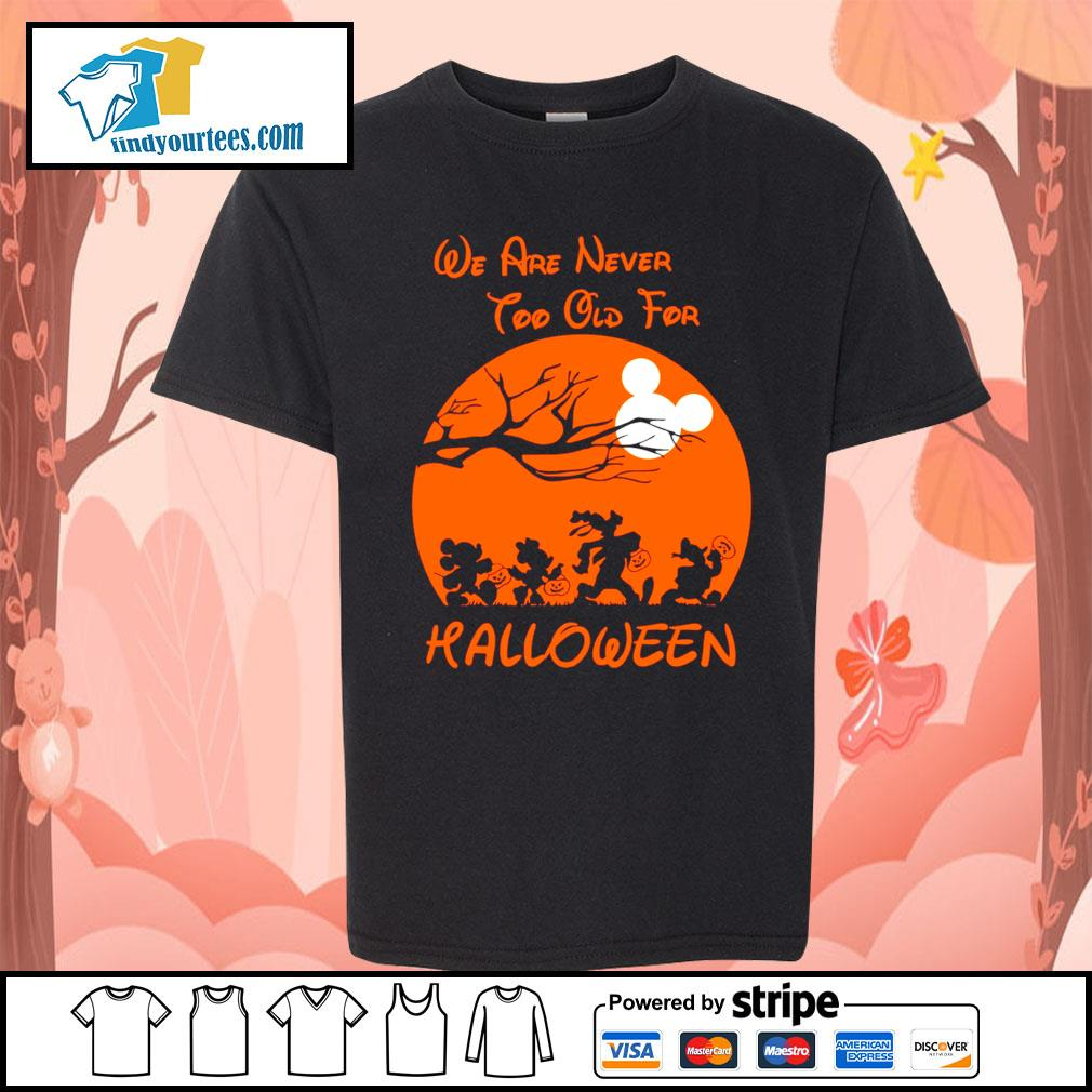 Disney We are never too old for Halloween s Kid-T-shirt