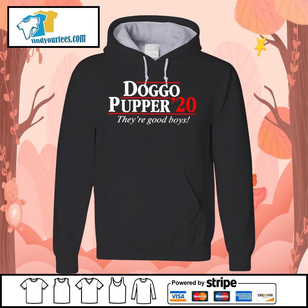 Doggo Pupper 2020 they're good boys s Hoodie