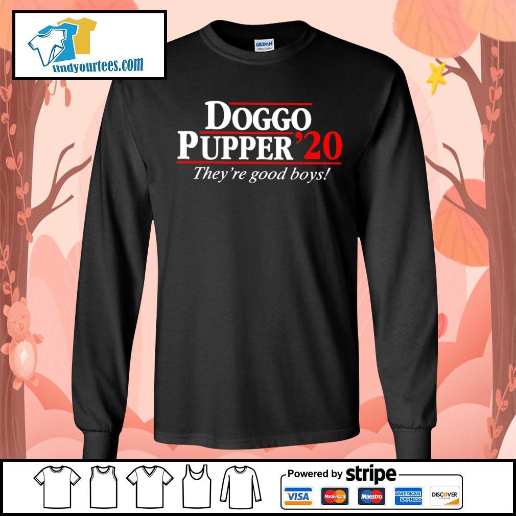 Doggo Pupper 2020 they're good boys s Long-Sleeves-Tee