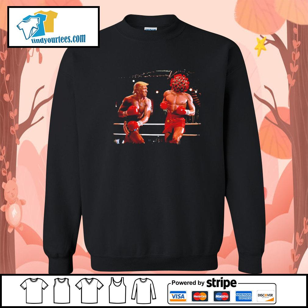 Donald Trump with Covid boxing s Sweater