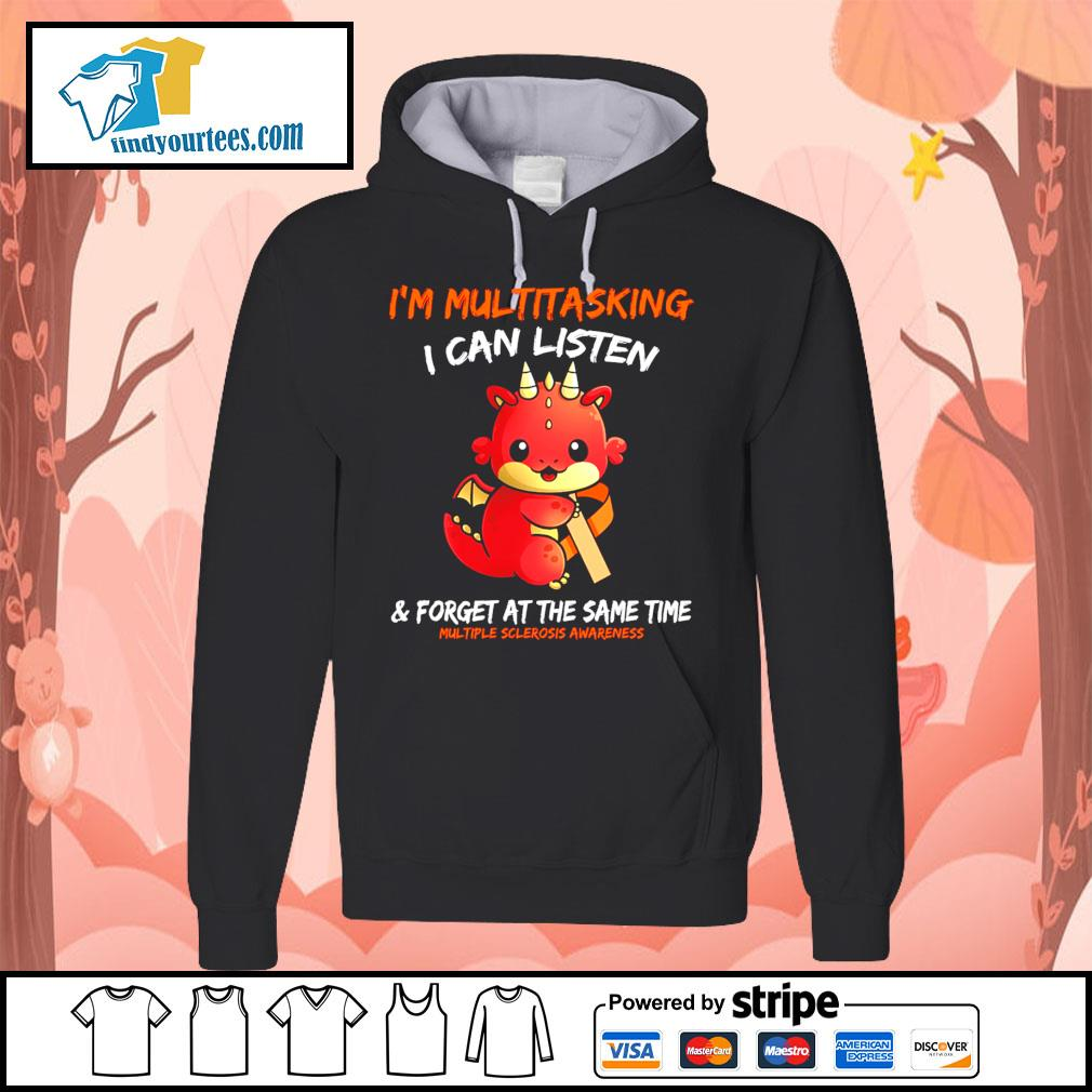 Dragon I'm multitasking I can listen and forget at the same time s Hoodie