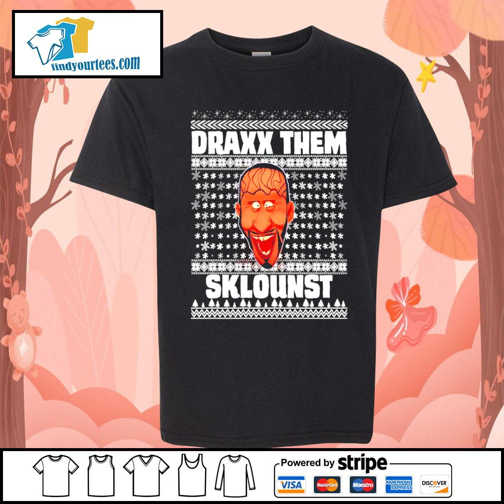 Draxx them sklounst Ugly Christmas shirt, sweater Kid-T-shirt