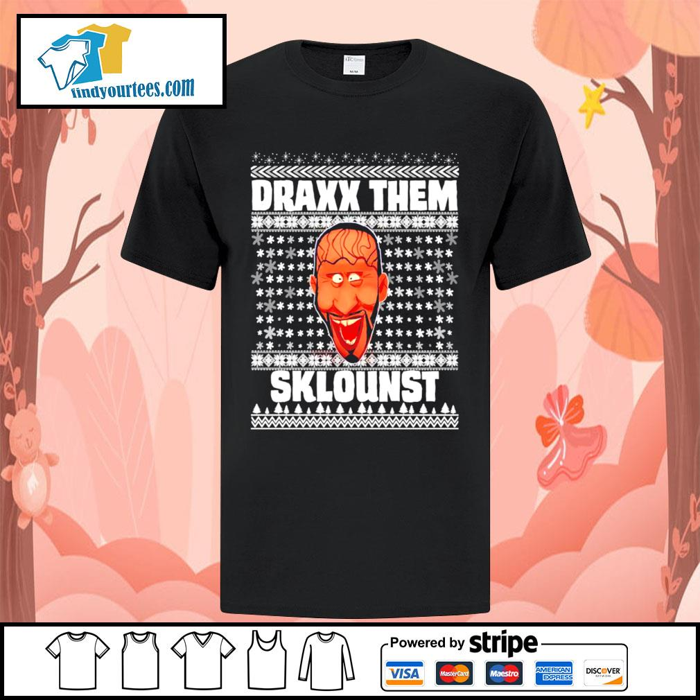 Draxx them sklounst Ugly Christmas shirt, sweater