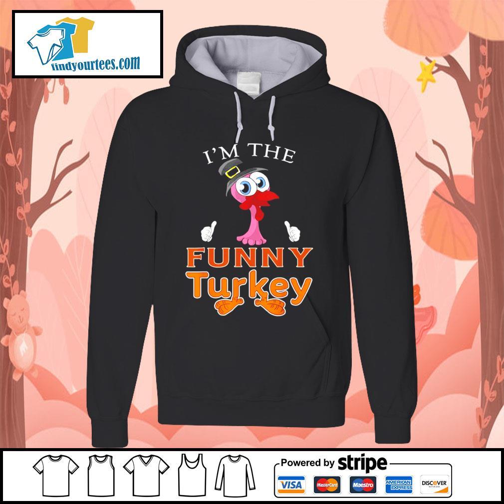 Flamingo I'm the funny Turkey s Hoodie