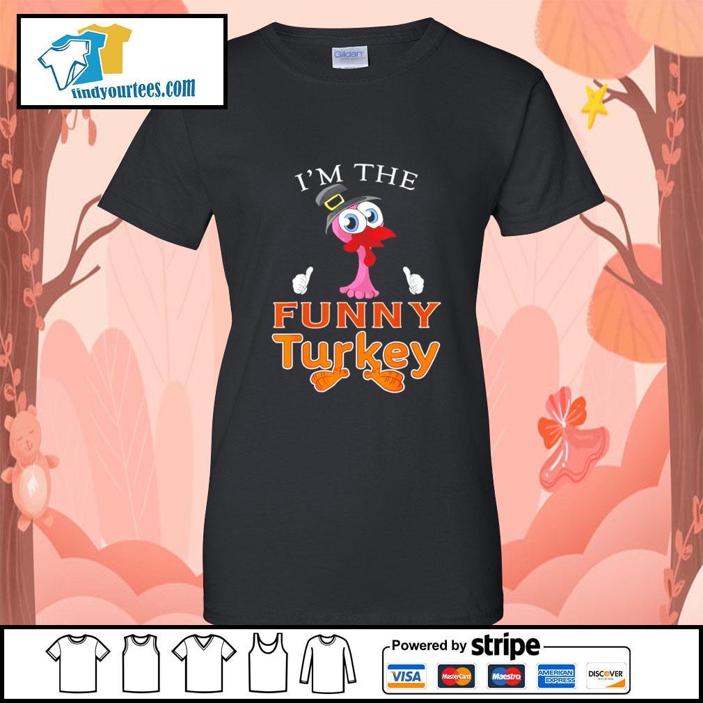 Flamingo I'm the funny Turkey s Ladies-Tee