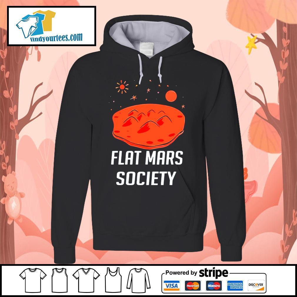 Flat mars society s Hoodie