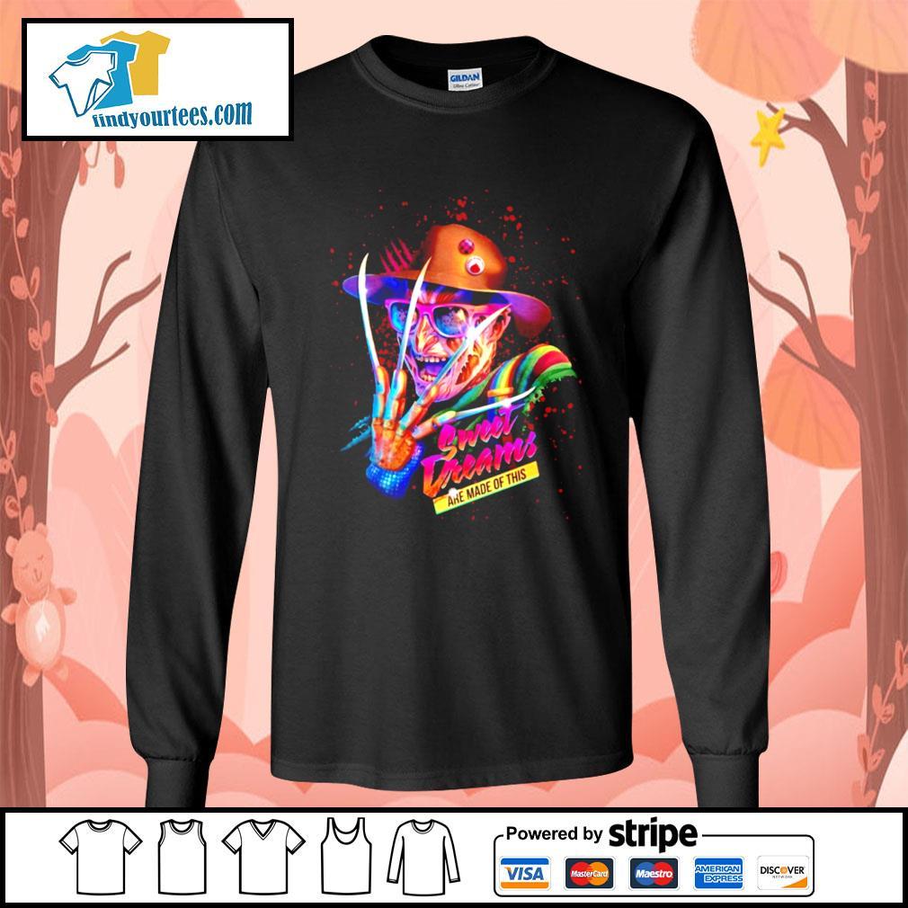Freddy Krueger sweet dreams are made of this s Long-Sleeves-Tee