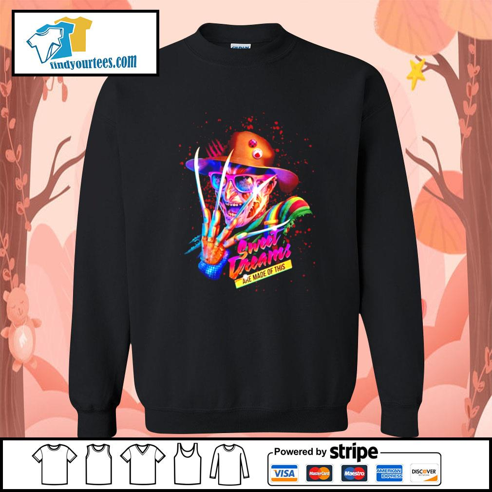 Freddy Krueger sweet dreams are made of this s Sweater