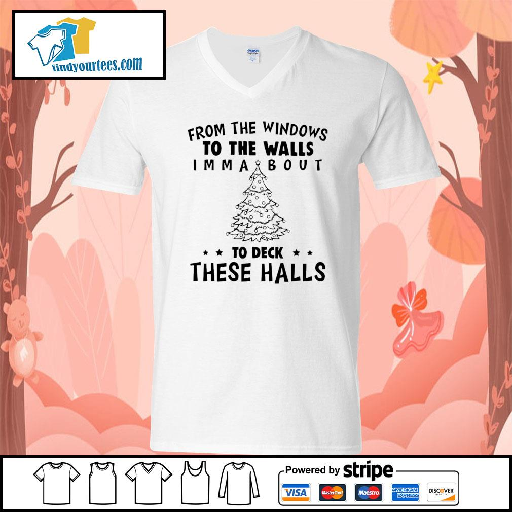 From the windows to the walls I'm about to deck these halls s V-neck-T-shirt