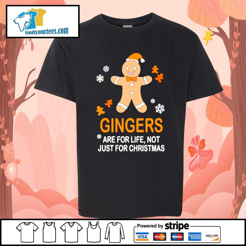 Gingers are for life not just for Christmas shirt, sweater Kid-T-shirt