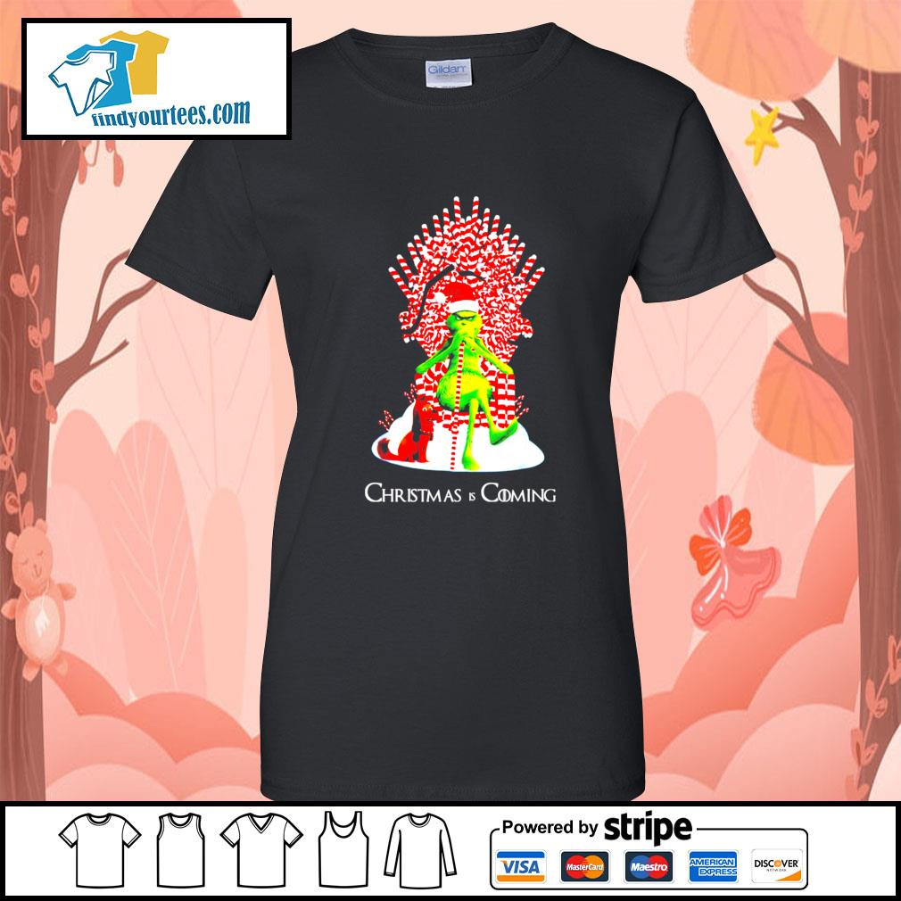 Grinch and dog King Christmas and coming shirt, sweater Ladies-Tee