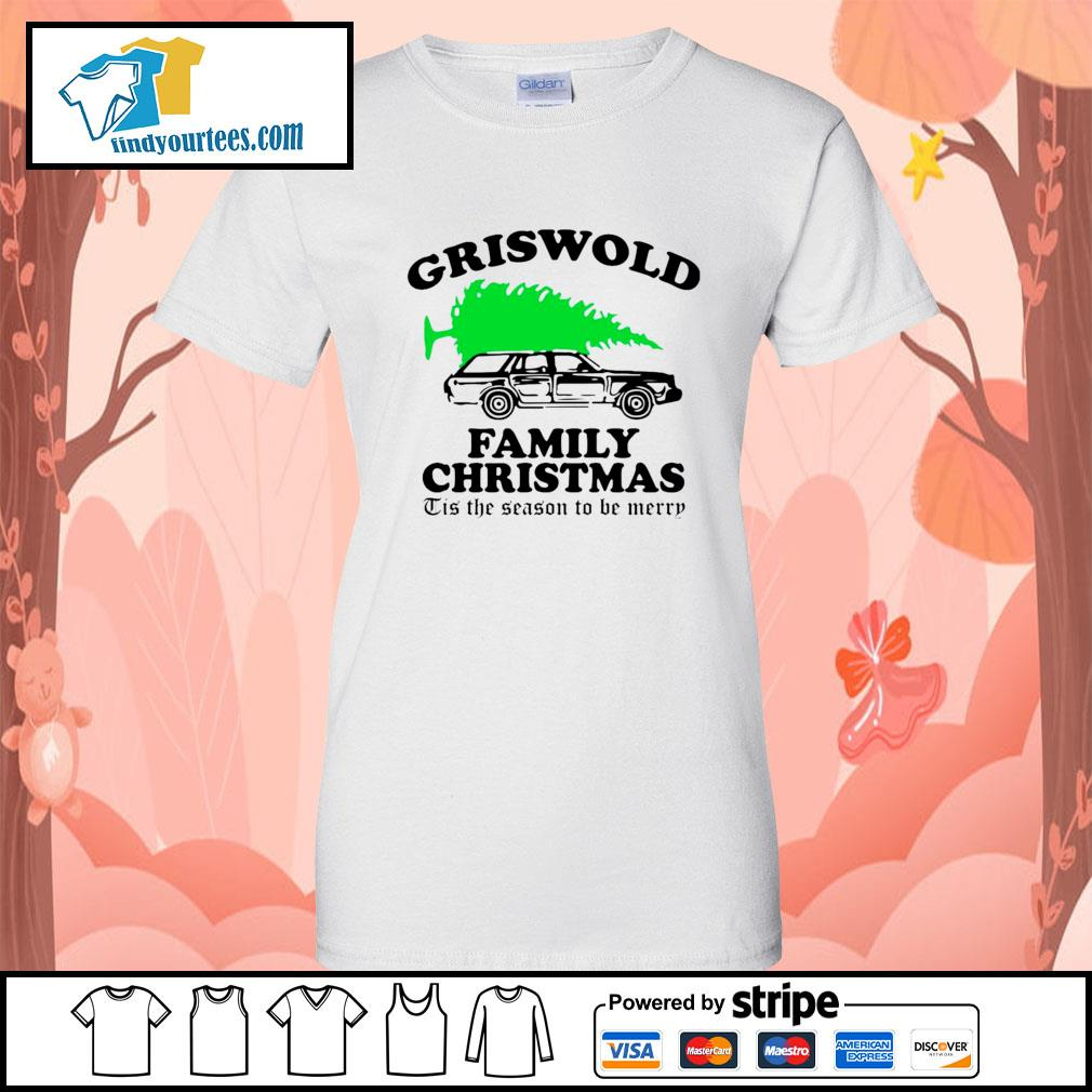 Griswold family Christmas Tis the season to be merry s Ladies-Tee