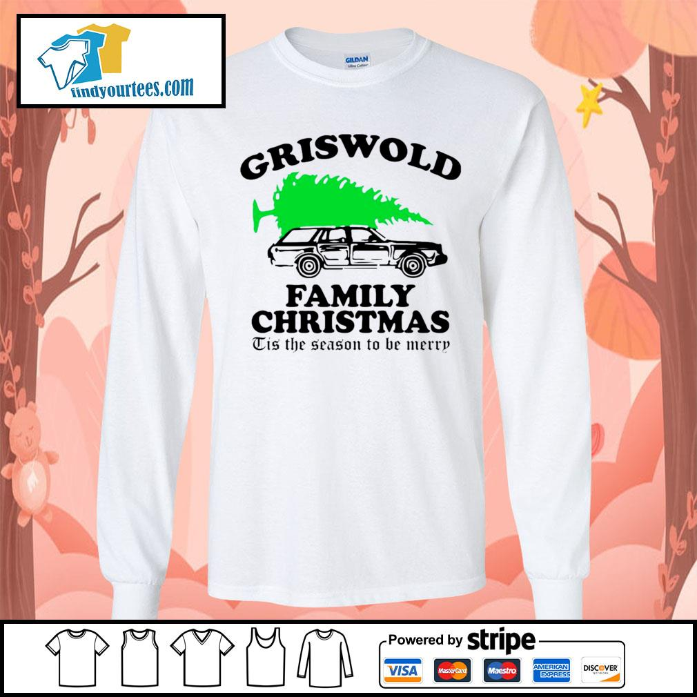 Griswold family Christmas Tis the season to be merry s Long-Sleeves-Tee