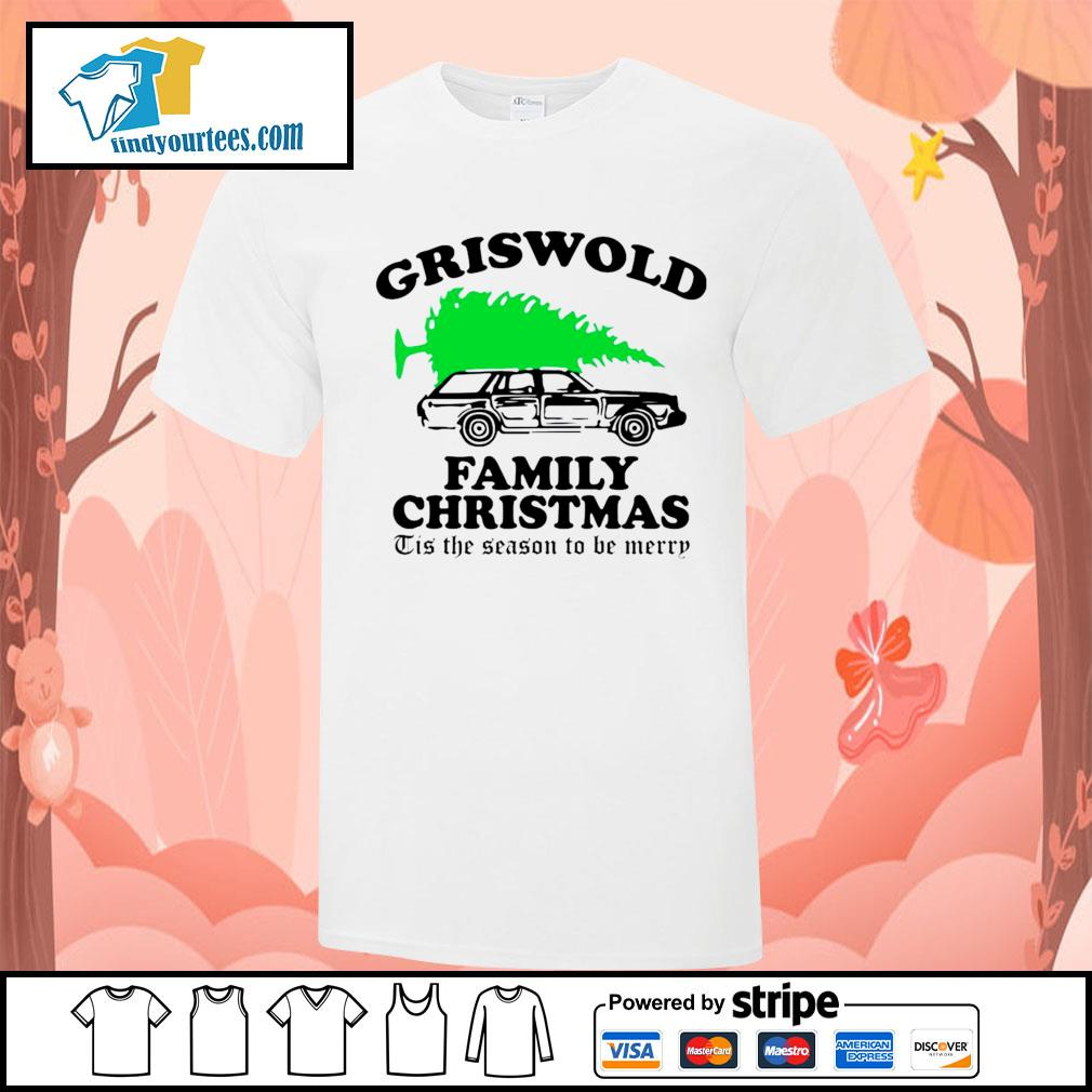 Griswold family Christmas Tis the season to be merry shirt