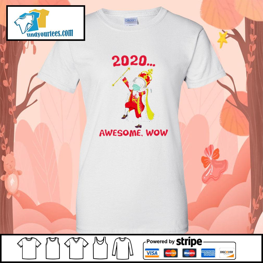 Hamilton George King 2020 awesome wow s Ladies-Tee