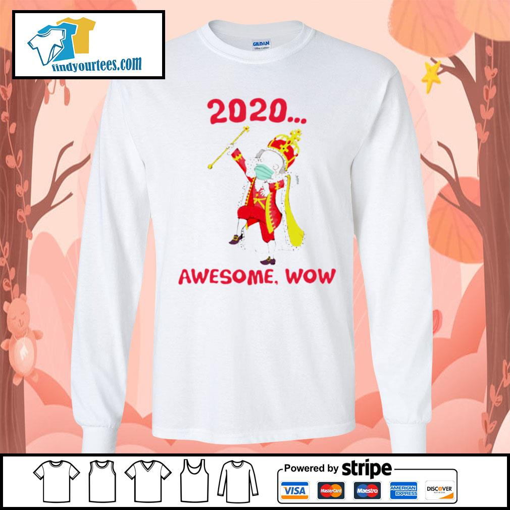 Hamilton George King 2020 awesome wow s Long-Sleeves-Tee