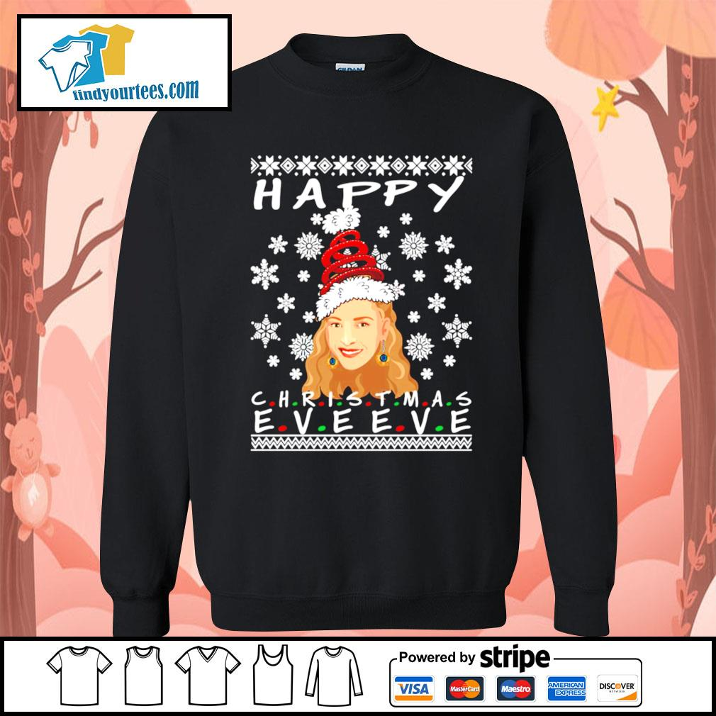 Happy Christmas Eve Eve Friends Phoebe ugly Christmas sweater Sweater