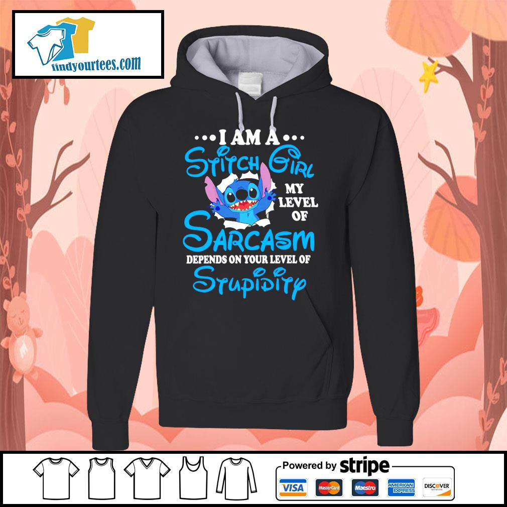 I am a Stitch girl my level of sarcasm depends on your level of stupidity s Hoodie
