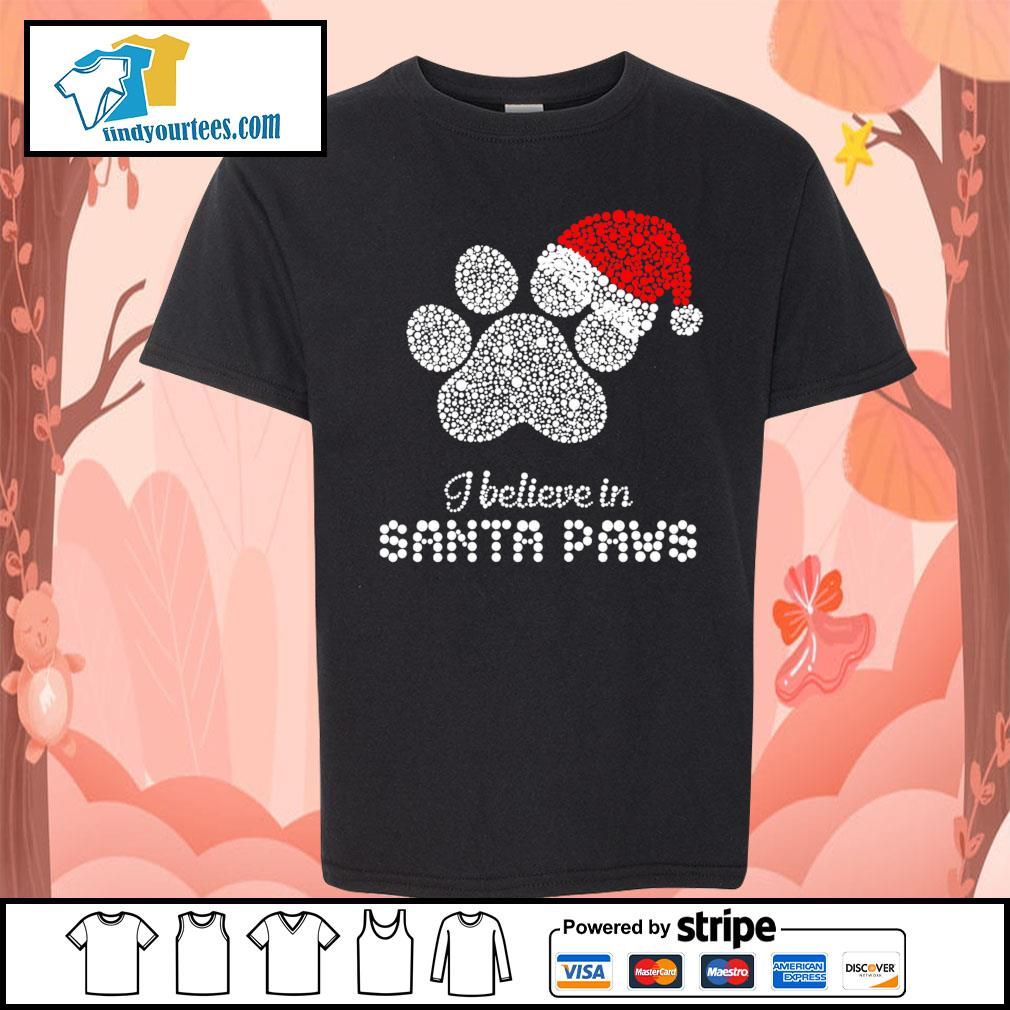 I believe in santa paws Christmas s Kid-T-shirt