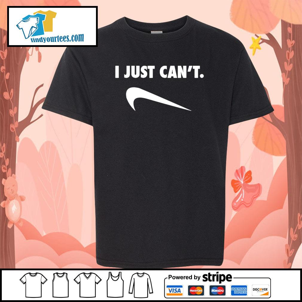 I just can't Nike Parody s Kid-T-shirt