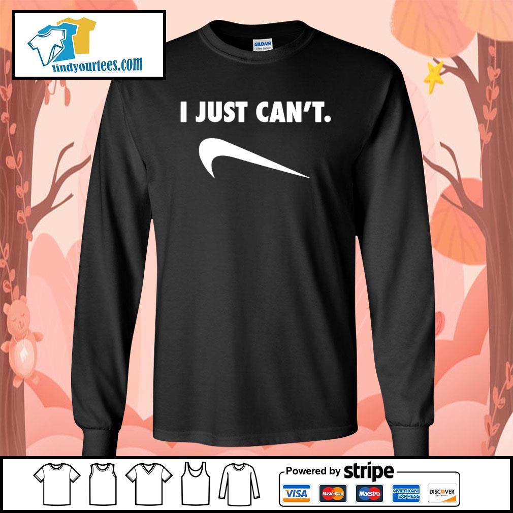 I just can't Nike Parody s Long-Sleeves-Tee