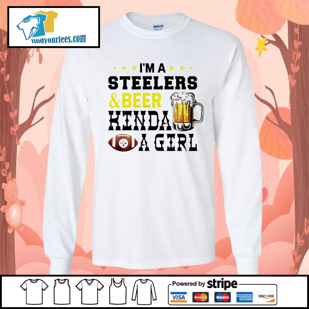 I'm a Pittsburgh Steelers and beer kinda a girl s Long-Sleeves-Tee