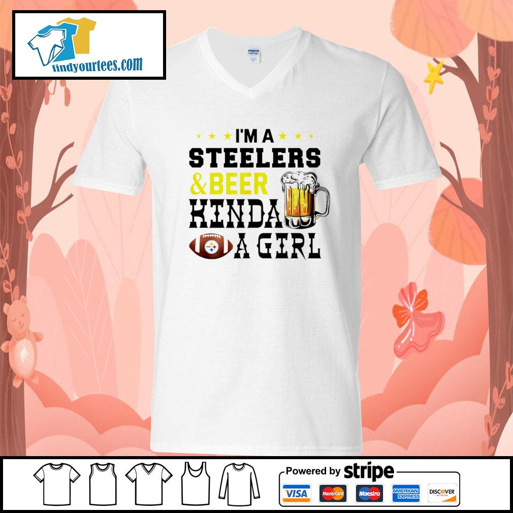 I'm a Pittsburgh Steelers and beer kinda a girl s V-neck-T-shirt