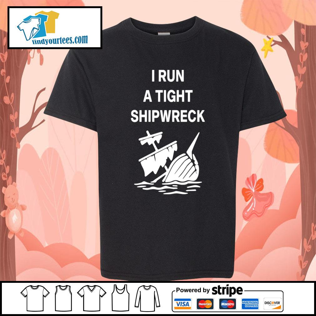 I run a tight shipwreck s Kid-T-shirt