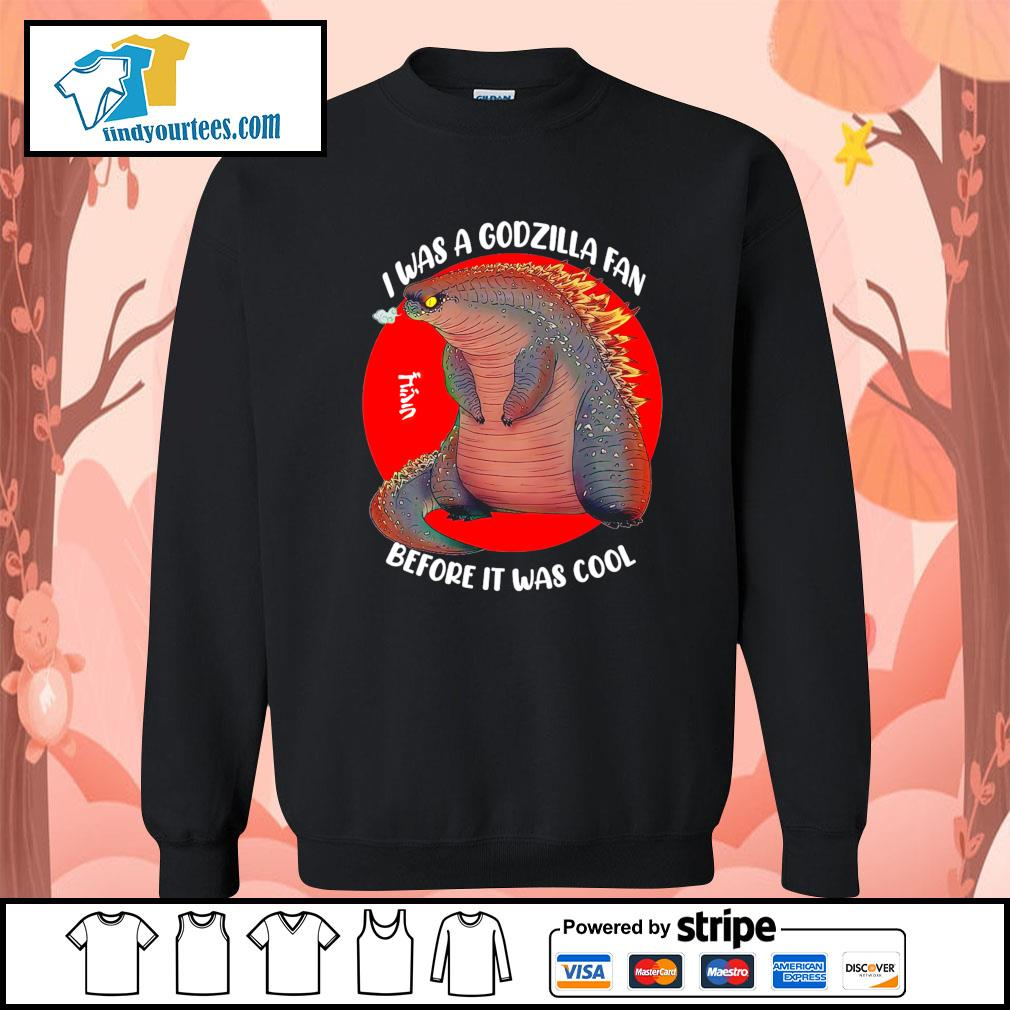 I was a Godzilla fan before it was cool s Sweater