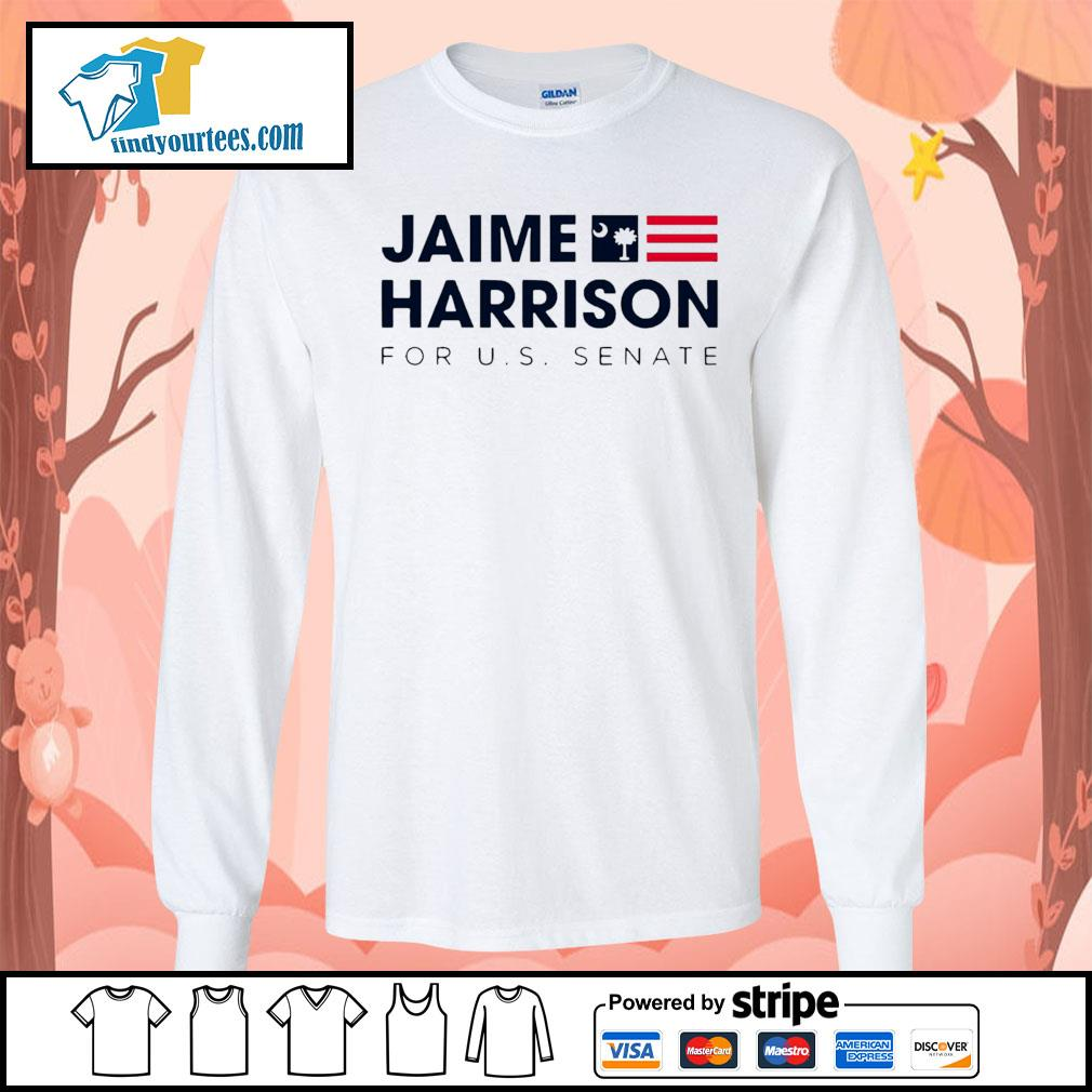 Jaime Harrison for us Senate s Long-Sleeves-Tee