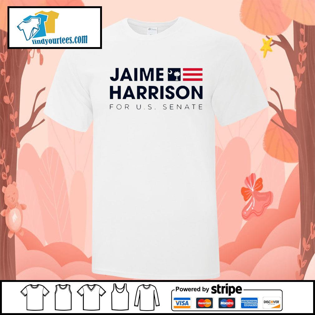Jaime Harrison for us Senate shirt