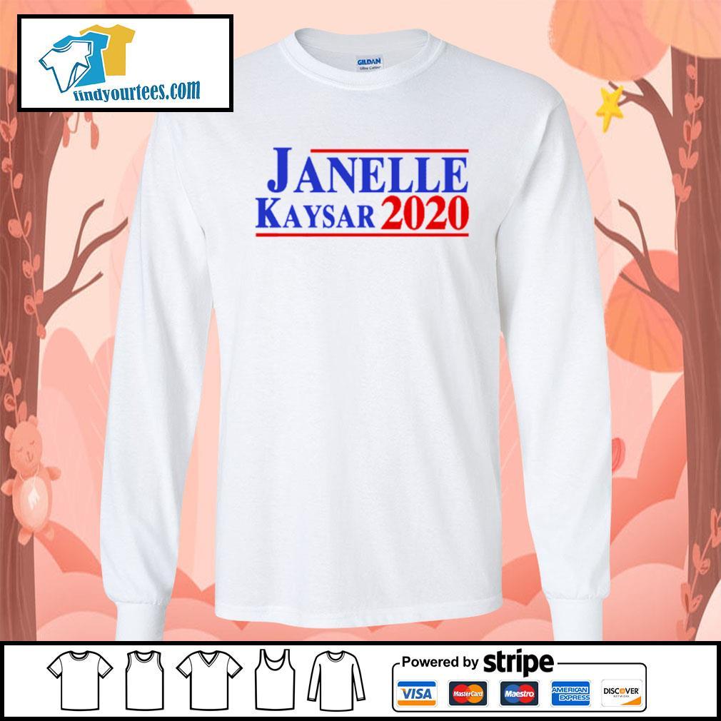 Janelle Kaysar 2020 for president American s Long-Sleeves-Tee