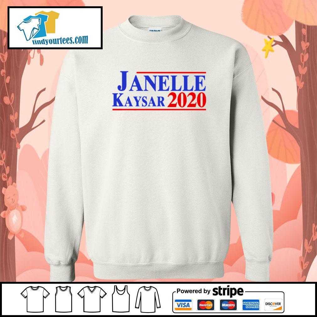 Janelle Kaysar 2020 for president American s Sweater