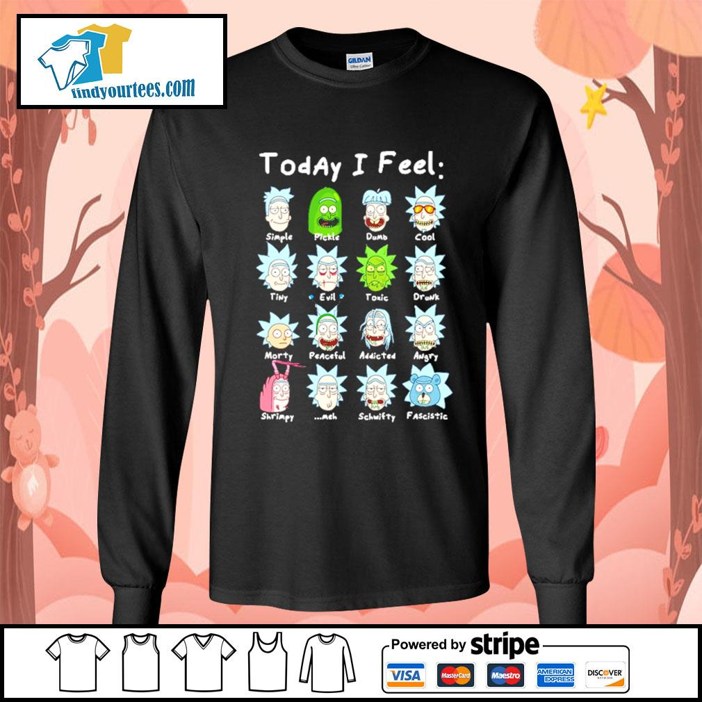 John Rick John Wick Rick and Morty today I feel s Long-Sleeves-Tee