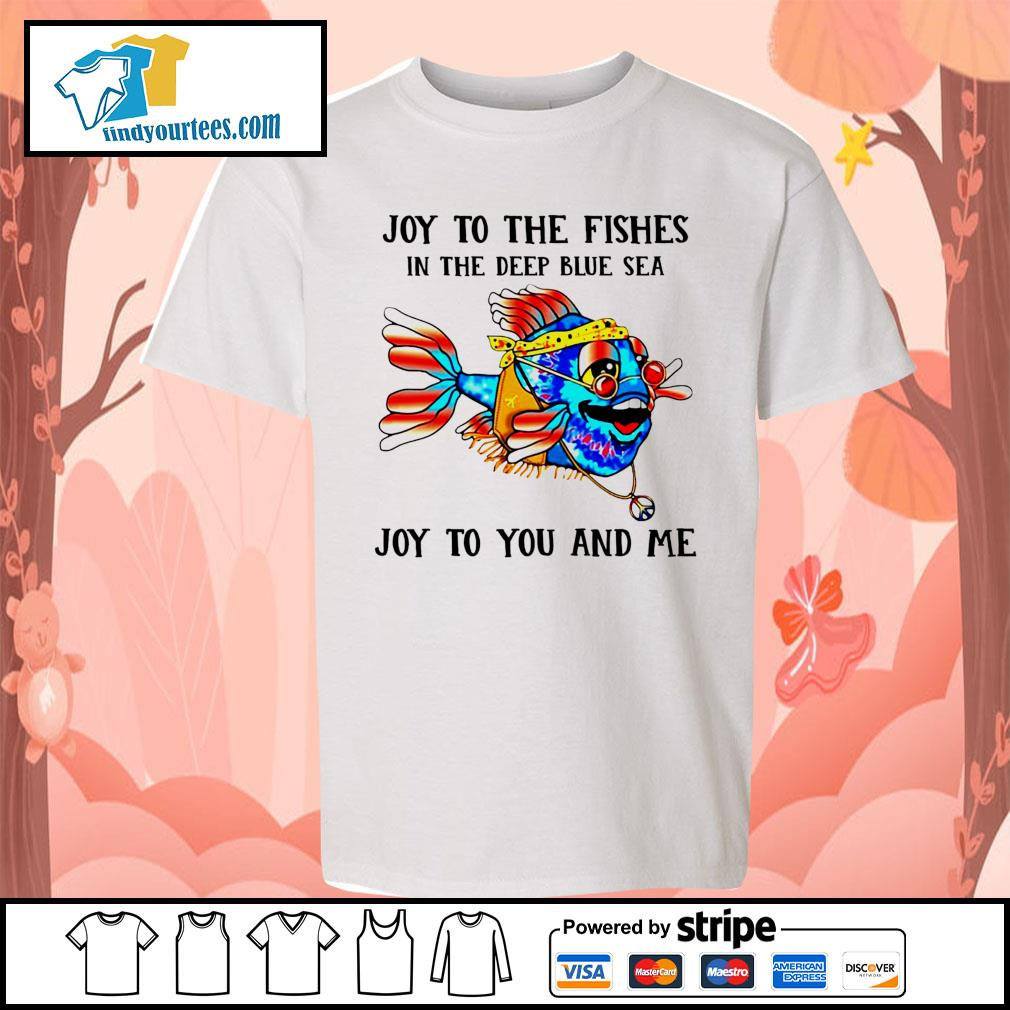 Joy to the fishes in the deep blue sea joy to you and me s Kid-T-shirt