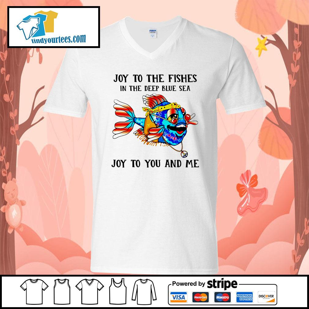 Joy to the fishes in the deep blue sea joy to you and me s V-neck-T-shirt