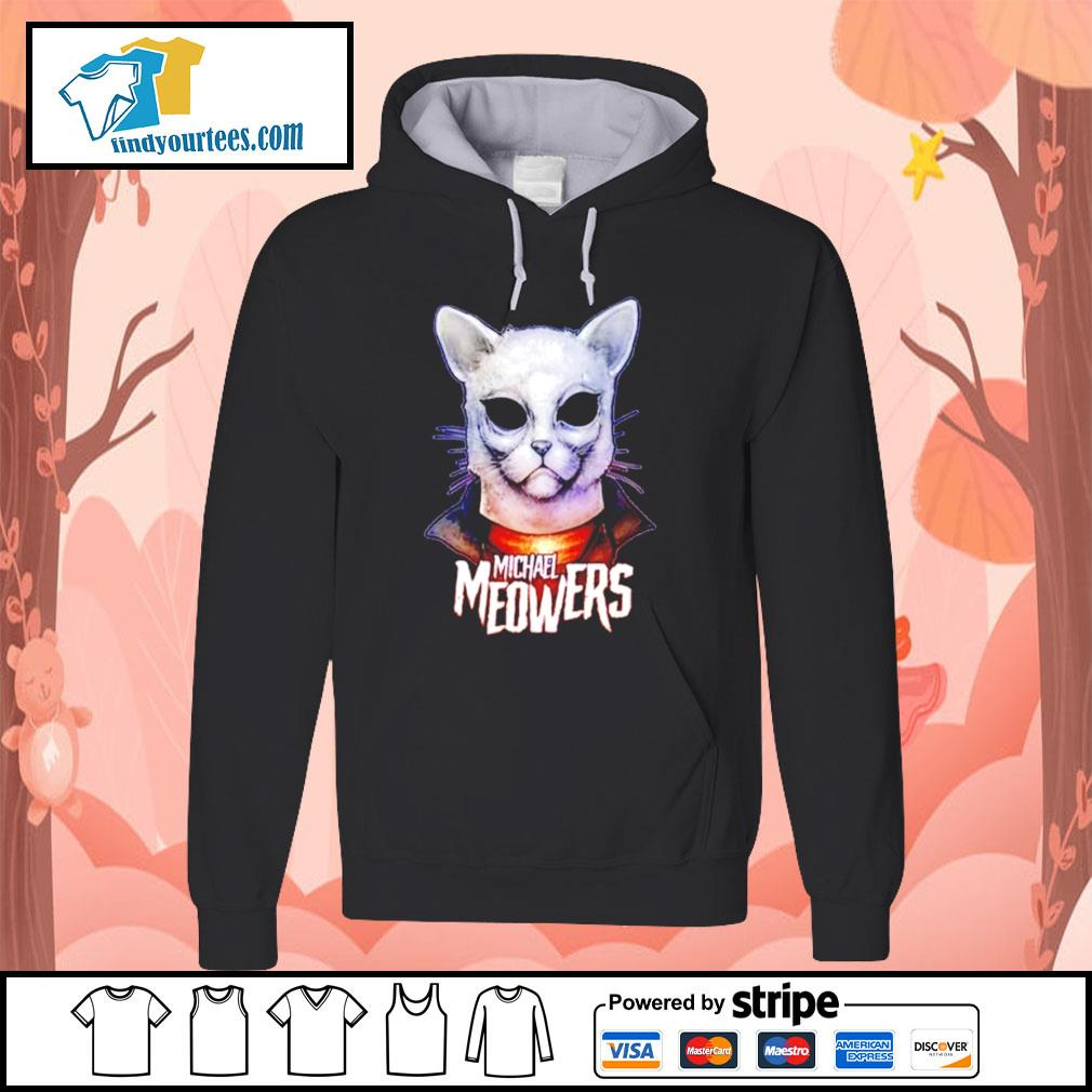 Michael Myers Michael Meowers s Hoodie