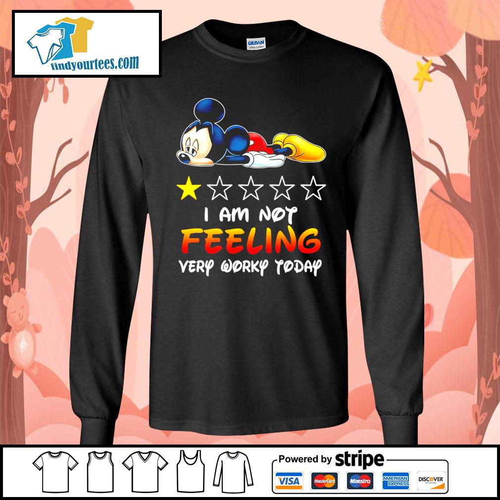 Mickey Mouse I'm not feeling very worky today s Long-Sleeves-Tee