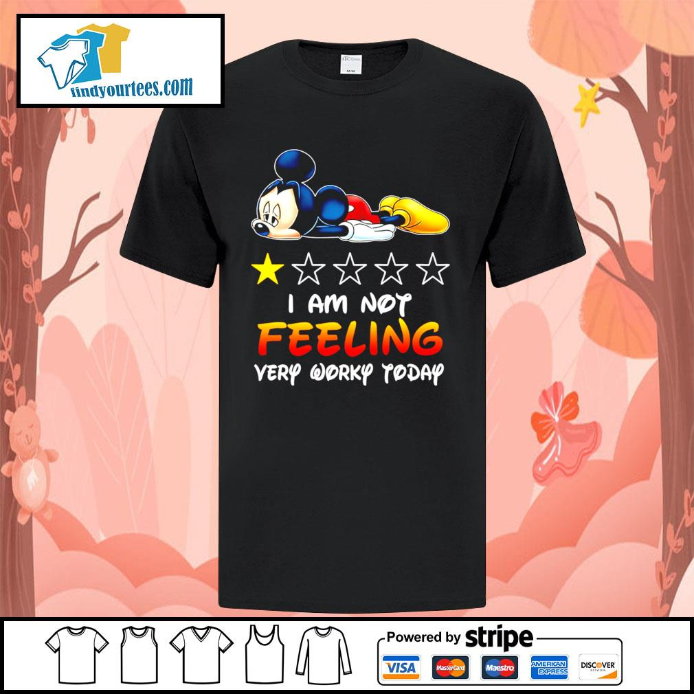 Mickey Mouse I'm not feeling very worky today shirt