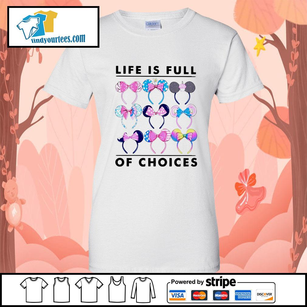 Mickey Mouse life is full of choices s Ladies-Tee
