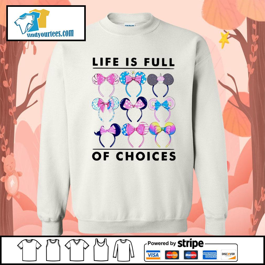 Mickey Mouse life is full of choices s Sweater