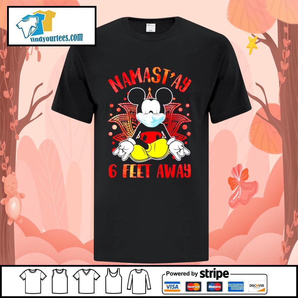 Mickey Mouse Namast'ay 6 feet away shirt